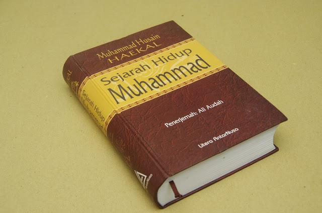Sejarah Hidup Muhammad - Muhammad Husain Haekal