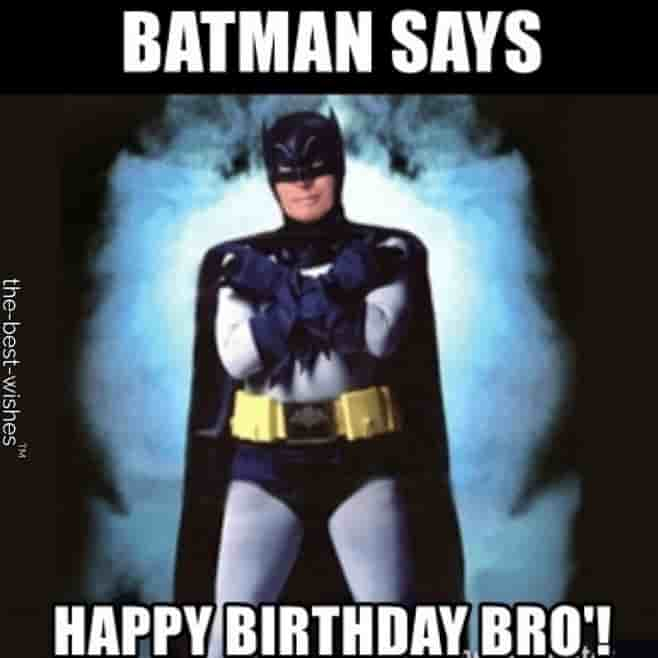 batman memes for happy birthday bro
