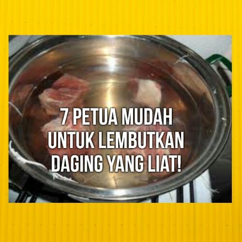 7 Petua Mudah Untuk Lembutkan Daging Yang Liat!