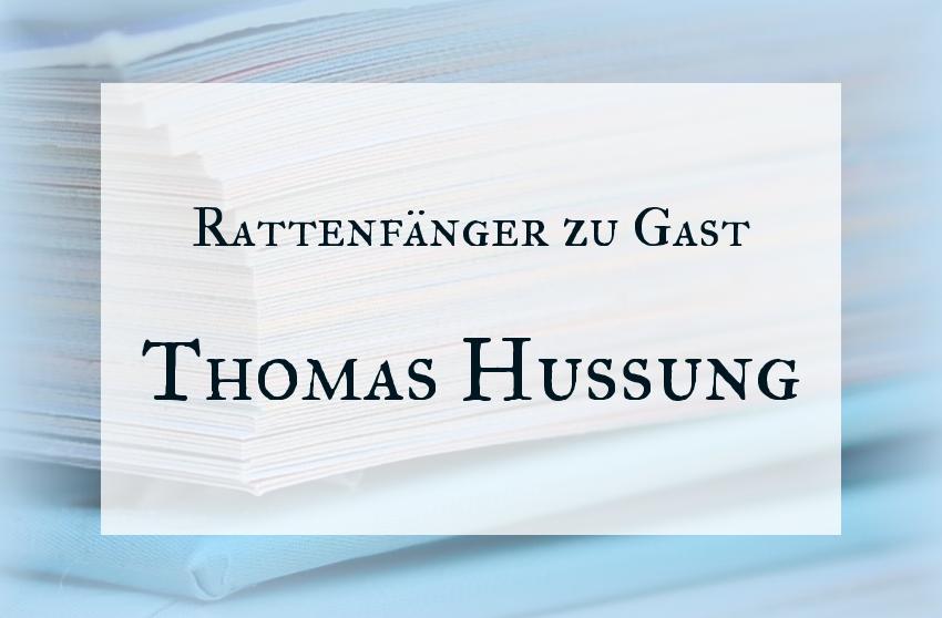 Rattenfänger zu Gast Thomas Hussung