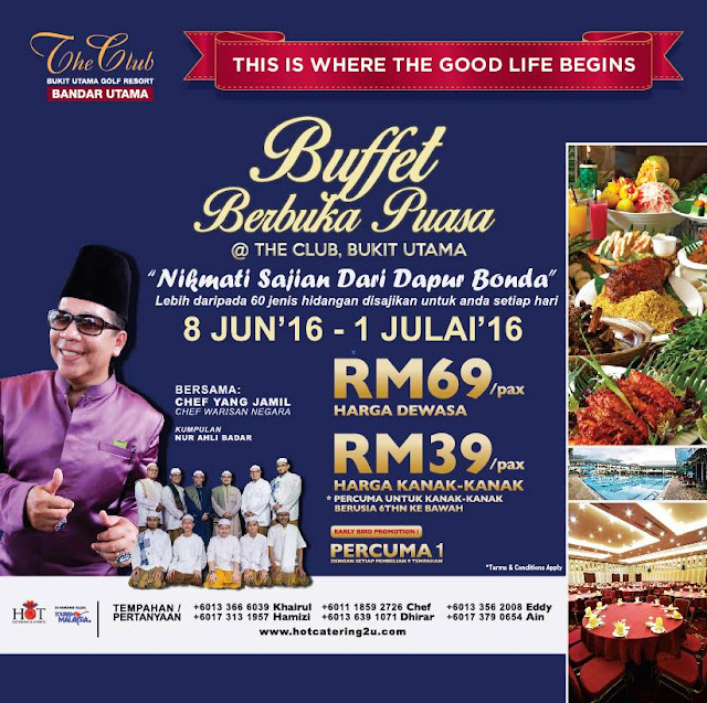 Berbuka Puasa Di The Club Bukit Utama, Hot Catering Dan Chef Yang Jamil