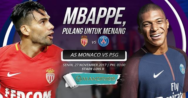 Prediksi Bola : AS Monaco Vs Paris Saint-Germain , Senin 27 November 2017 Pukul 03.00 WIB