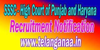 SSSC (High Court of Punjab and Haryana) Recruitment Notification 2016
