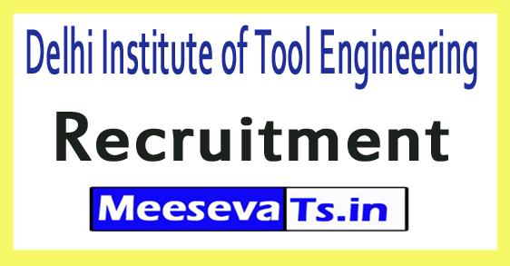 Delhi Institute of Tool Engineering DITE Recruitment