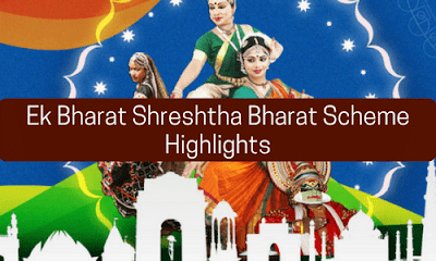 Ek Bharat Shreshtha Bharat Scheme: Highlights