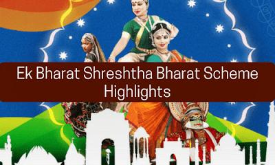Ek Bharat Shreshtha Bharat Scheme: Highlights