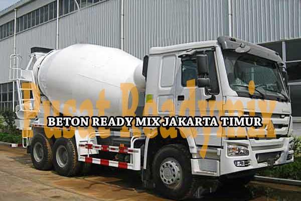 HARGA READY MIX JAKARTA TIMUR, HARGA BETON READY MIX JAKARTA TIMUR, HARGA BETON COR READY MIX JAKARTA TIMUR 2018