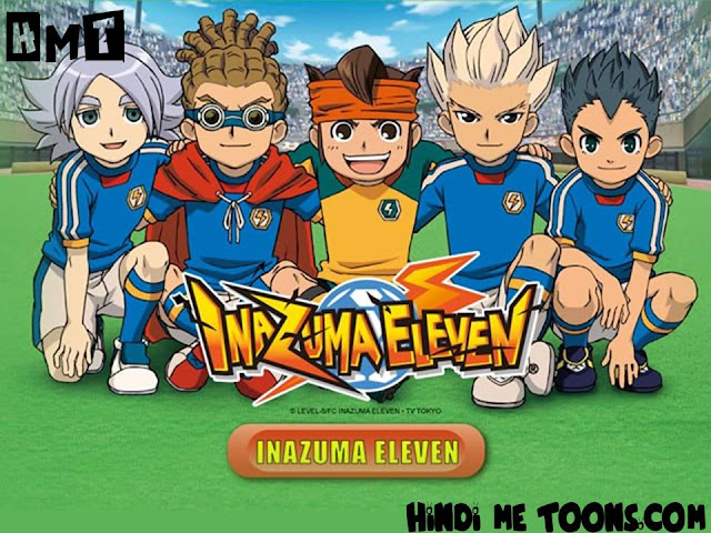 Inazuma Eleven Hindi Episodes