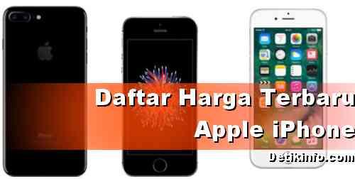Daftar Harga terbaru iPhone Apple