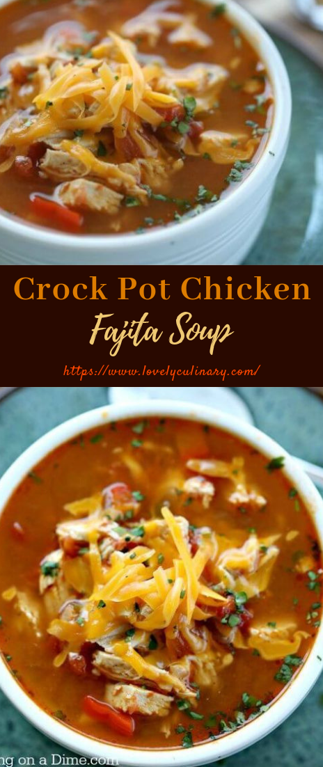 Crock Pot Chicken Fajita Soup #dinnersweet #soup