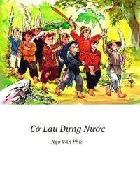 Cờ Lau Dựng Nước - Ngô Văn Phú