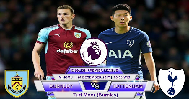 Burnley vs Tottenham Hotspur 23 Desember 2017