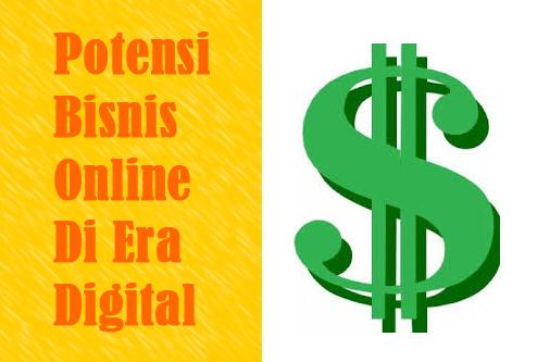 Potensi-Bisnis-Online-Di-Era-Digital