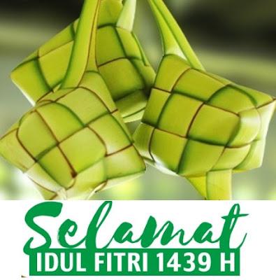 Ucapan Selamat Hari Raya Idul Fitri 2018