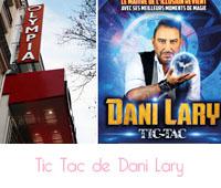 Tic Tac de Dani Lary
