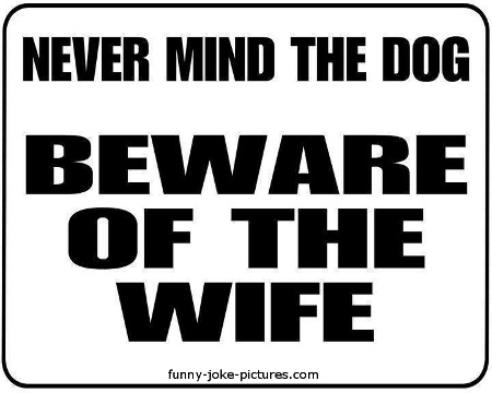 Hilarious Beware of the Wife Sign Joke Picture