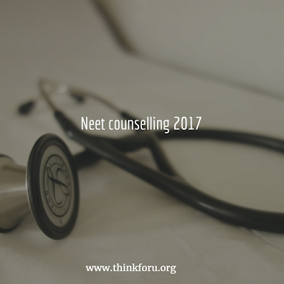 Neet counselling 2017
