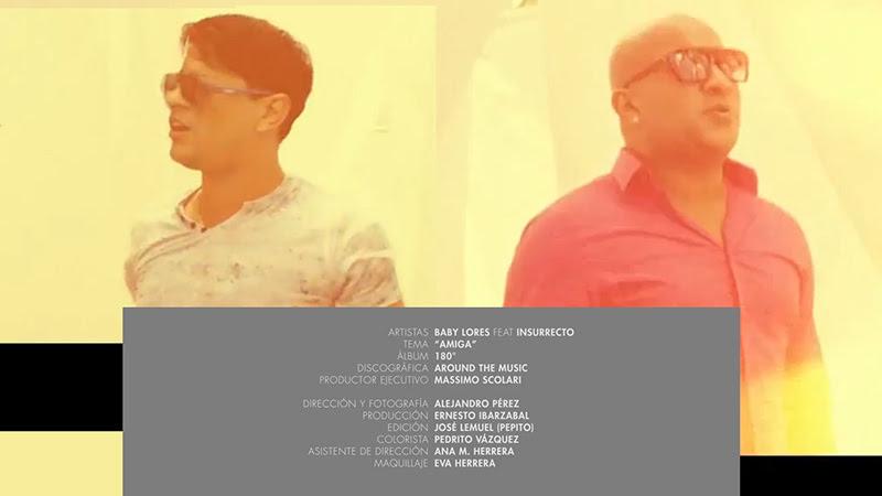 Baby Lores - Insurrecto - ¨Amiga¨ - Videoclip - Dirección: Alejandro Pérez. Portal Del Vídeo Clip Cubano - 01