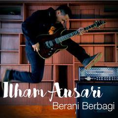 Download Lagu Ilham Ansari Terbaru