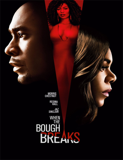 ver When the Bough Breaks (Cuando se rompe la rama) (2016) Online