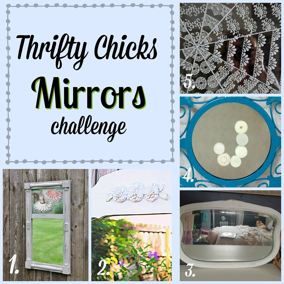 Thrifty Chicks Mirror Challenge