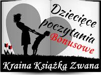 http://www.kraina-ksiazka-zwana.pl/2018/06/dzieciece-poczytania-bonusowe-maj-w.html