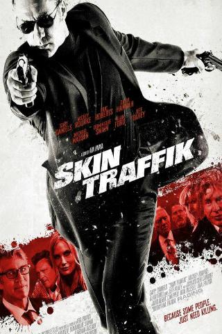 Skin Traffik [2015] [DVDR] [NTSC] [Subtitulado]
