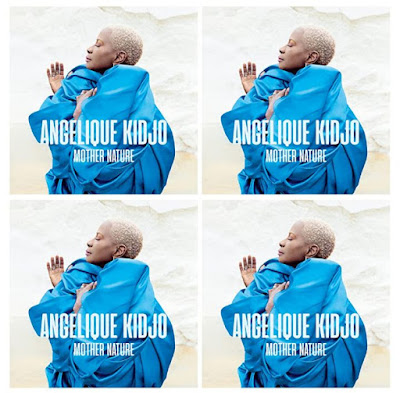 Angelique Kidjo's Music: Mother Nature (13-Track Album) - Songs: Choose Love, Dignity, One Africa, Do Yourself, Omon Oba.. - Streaming/MP3 Download