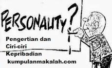 Pengertian dan Ciri-ciri Kepribadian