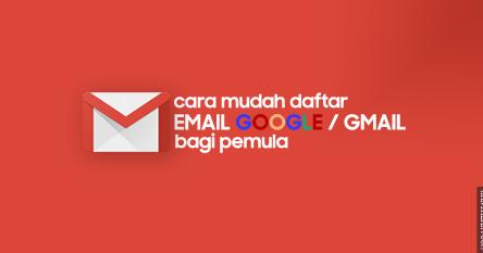 5 Langkah Mudah Membuat Email Google Bagi Pemula Hanyapedia Hanyalah Berbagi Informasi