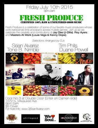 Fresh Produce: Friday 7/10 @ Double Door