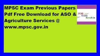 MPSC Exam Previous Papers Pdf Free Download for ASO & Agriculture Services @ www.mpsc.gov.in