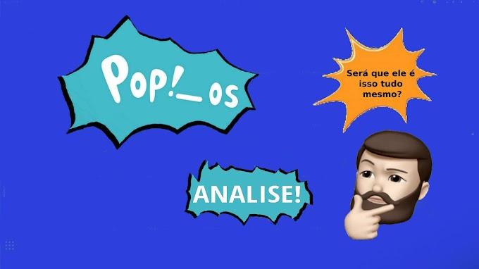 Uma análise do Pop!_OS - Será que ele é isso tudo mesmo?