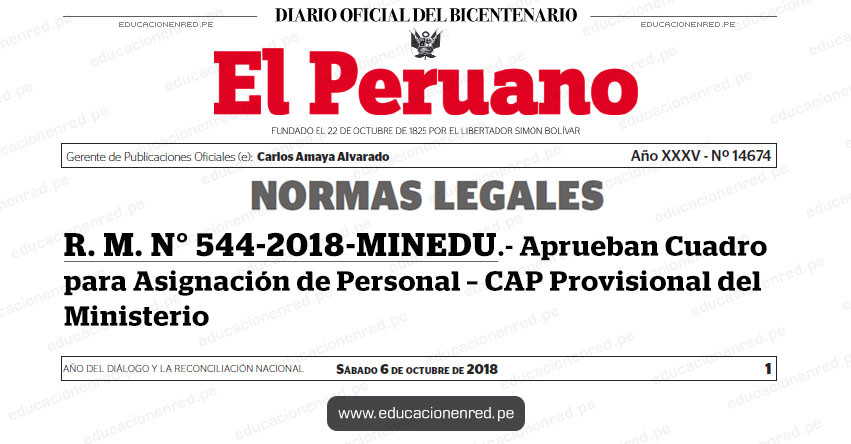 R. M. N° 544-2018-MINEDU - Aprueban Cuadro para Asignación de Personal - CAP Provisional del Ministerio - www.minedu.gob.pe