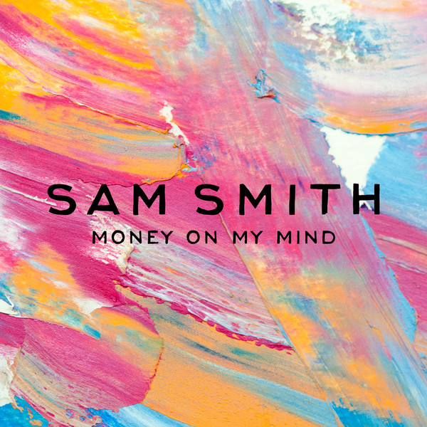 Sam Smith - Money On My Mind - EP Cover