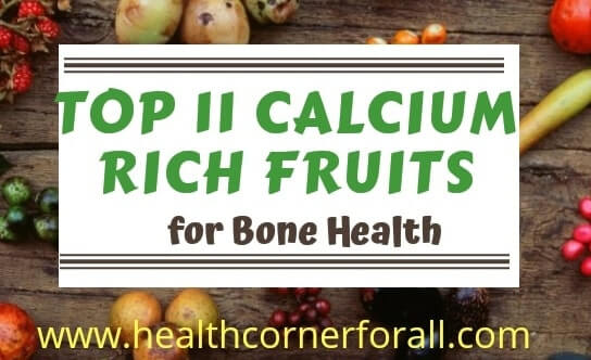 Top 11 Calcium Rich Fruits For  Bone Health
