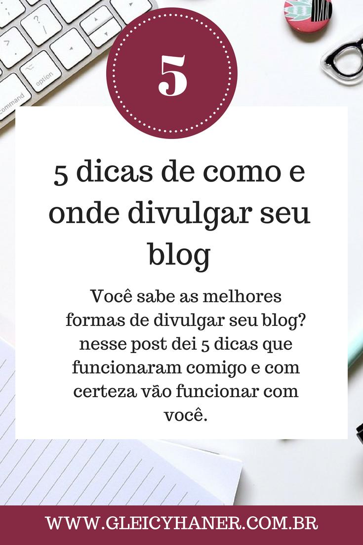 5 dicas de como divulgar seu blog