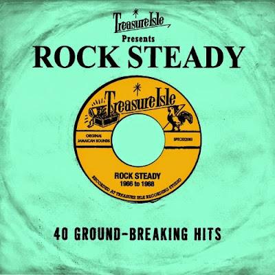 TREASURE ISLE PRESENTS ROCK STEADY - 40 Ground-Breaking Hits - 1966 to 1968