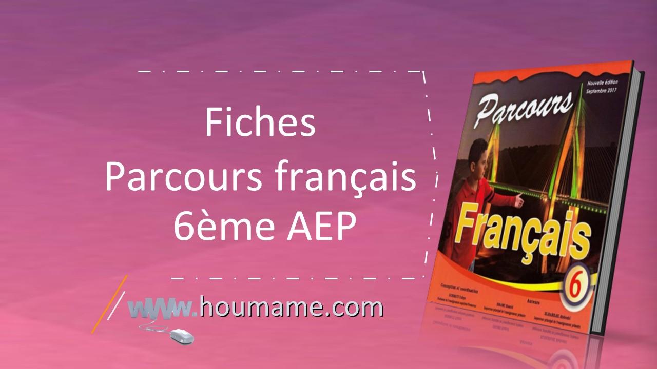 Fiches Parcours Francais 6eme Aep