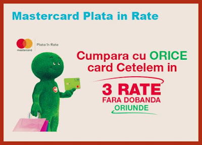 pareri forum card de cumparaturi cetelem  MasterCard Plata in Rate