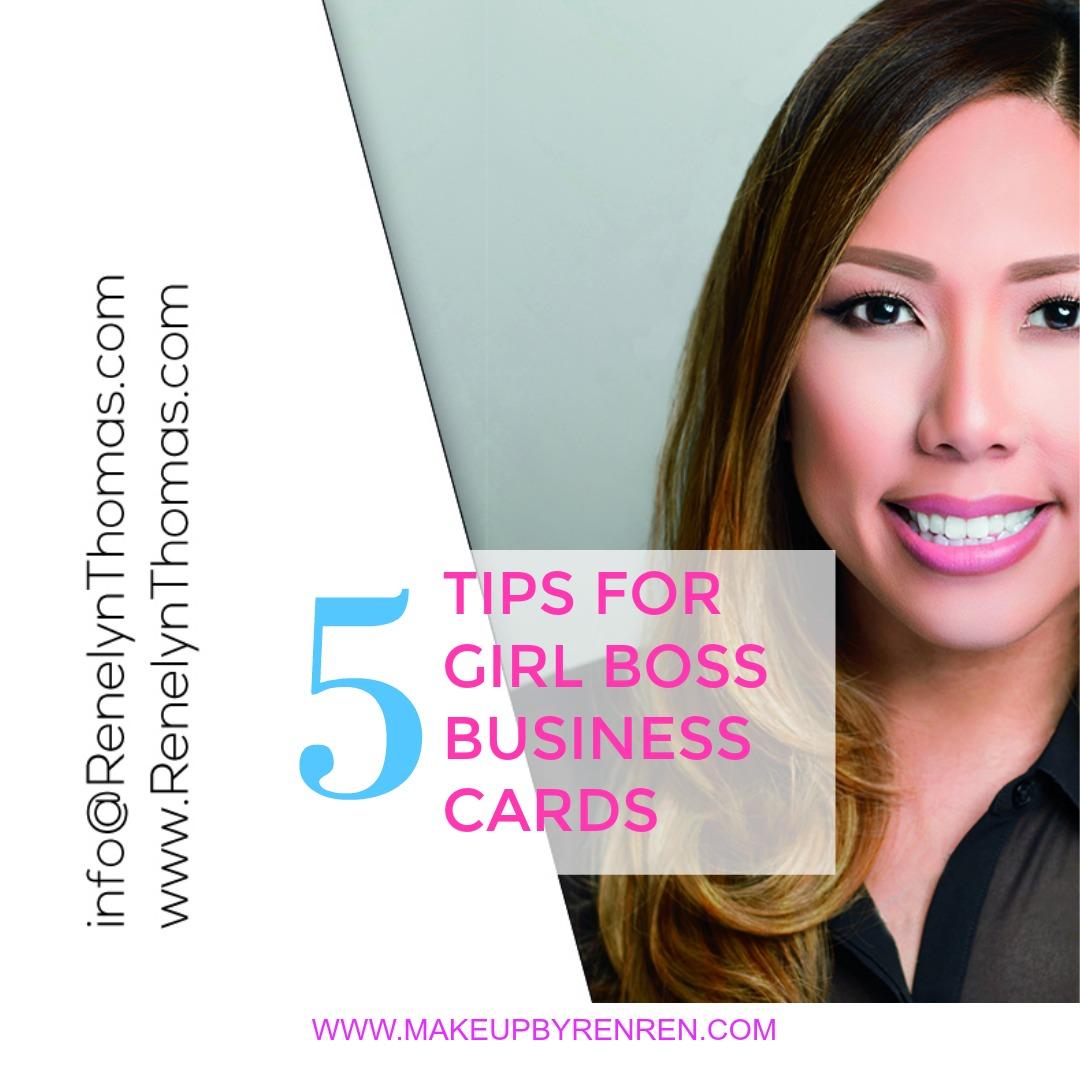 5 TIPS FOR GIRL BOSS BUSINESS CARDS | Makeup By RenRen