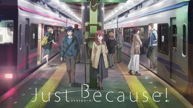 Just Because - Anime Romance Happy Ending