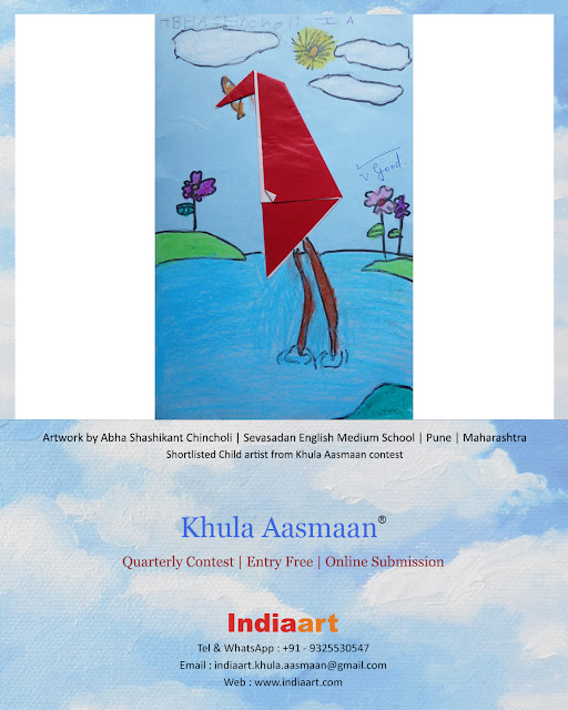 Khula Aasmaan shortlist - Abha Chincholi of Sevasadan English Medium School, Pune (www.indiaart.com)