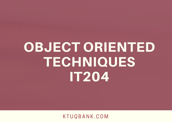 Object Oriented Techniques (IT) | IT204 | Question Papers (2015 batch)