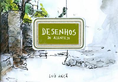 LUIS ANÇÃ Desenhos do Alentejo 2013