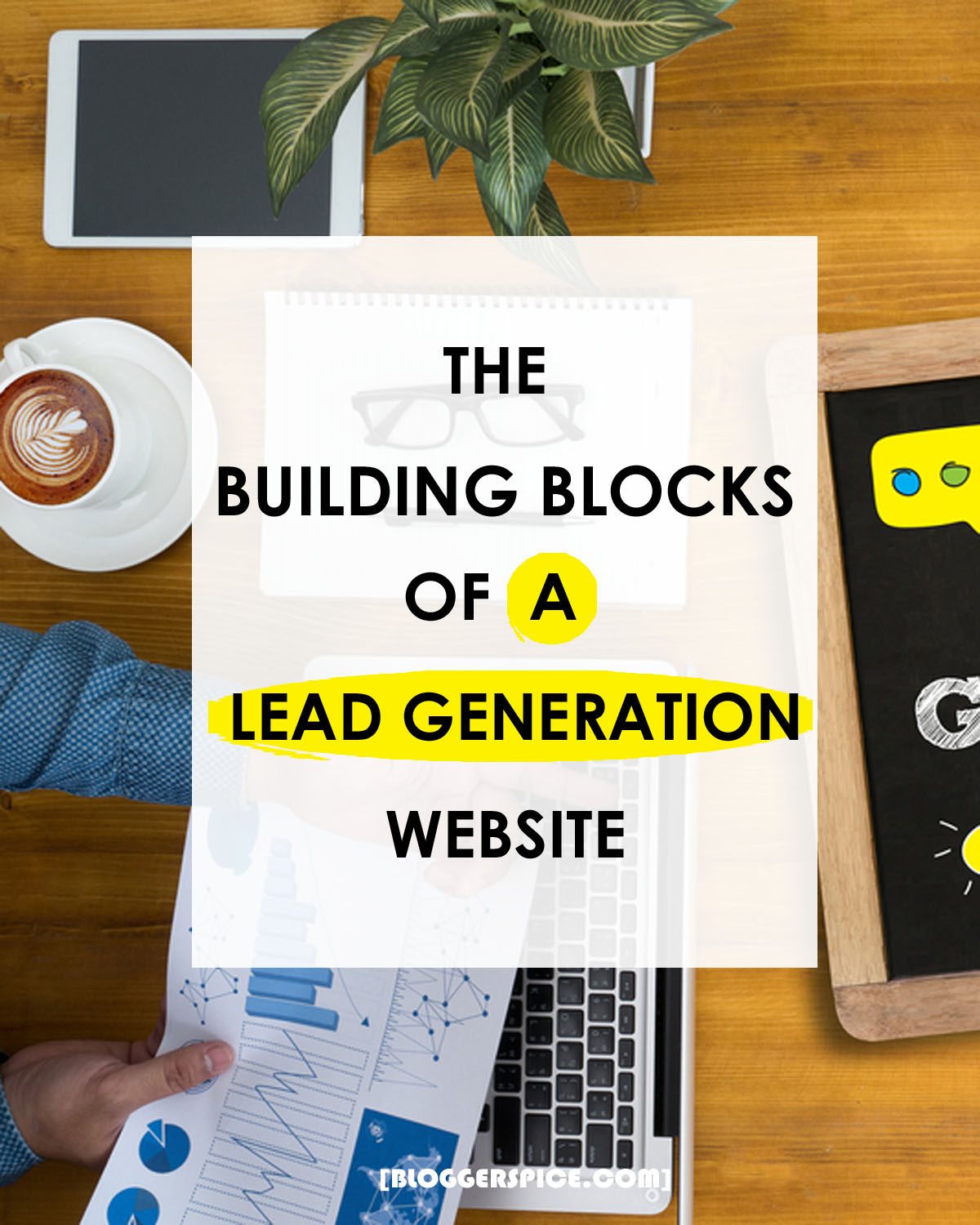 The Building Blocks Of A Lead Generation Website