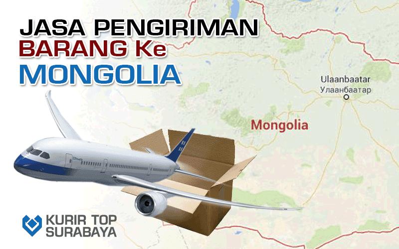 JASA PENGIRIMAN LUAR NEGERI | KE MONGOLIA