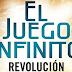Reseña: El Juego Infinito #2. Revolución
