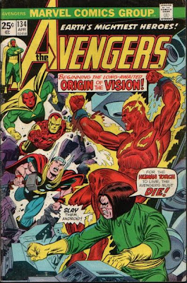 Avengers #134, the origins of the Vision the Original Human Torch and Mantis