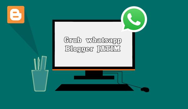 Grup Whatsapp Blogger Jawa Timur